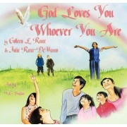 God Loves You Whoever You Are by Colleen L Reece