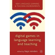 Digital Games in Language Learning and Teaching by Hayo Reinders