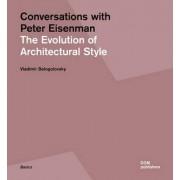 Conversations with Peter Eisenman by Vladimir Belogolovsky