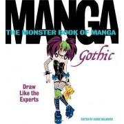 The Monster Book of Manga Gothic by Jorge Balaguer