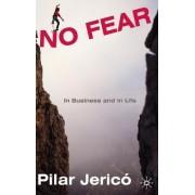 No Fear by Pilar Jerico