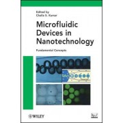 Microfluidic Devices in Nanotechnology by Challa S. S. R. Kumar
