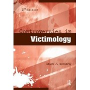 Controversies in Victimology by Laura J. Moriarty