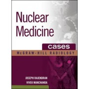 Nuclear Medicine Cases by Joseph Rajendran