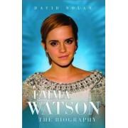 Emma Watson - the Biography by David Nolan