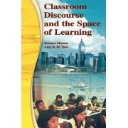 Classroom Discourse and the Space of Learning by Ference Marton