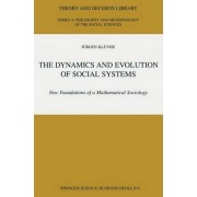 Dynamics and Evolution of Social Systems by J