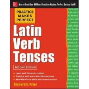 Practice Makes Perfect Latin Verb Tenses by Richard Prior