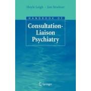 Handbook of Consultation-Liaison Psychiatry by Hoyle Leigh