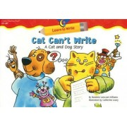 Cat Can't Write by Rozanne Lanczak Williams