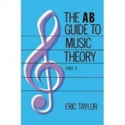 ABRSM Publishing The AB Guide To Music Theory Part II