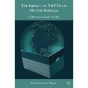 The Impacts of NAFTA on North America by Imtiaz Hussain