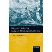 Digressive Voices in Early Modern English Literature by Anne Cotterill