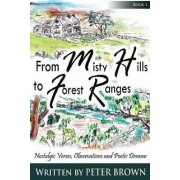 From Misty Hills to Forest Ranges by Dr Peter Brown
