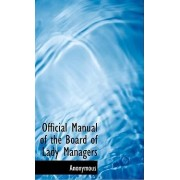 Official Manual of the Board of Lady Managers by Anonymous