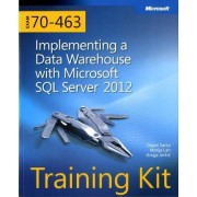Implementing a Data Warehouse with Microsoft SQL Server 2012 by Dejan Sarka