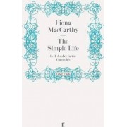 The Simple Life by Fiona MacCarthy