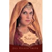 Sarai Vol.1 Din Seria Sotiile Patriarhilor - Jill Eileen Smith