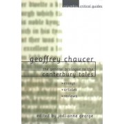 Geoffrey Chaucer: The General Prologue to the Canterbury Tales by Jodi-Anne George