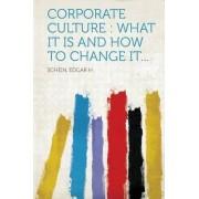 Corporate Culture by Schein Edgar H