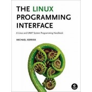 The Linux Programming Interface - A Linux and UNIX System Programming Handbook by Michael Kerrisk