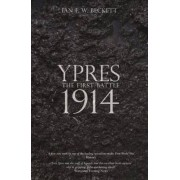 Ypres 1914 by Ian Beckett