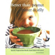 Better Than Peanut Butter and Jelly by Marty Mattare
