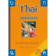Thai for Beginners - Pack by Benjawan Poomsan Becker