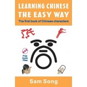 Learning Chinese the Easy Way by Sam Y Song