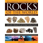 Complete Illustrated Guide to Rocks of the World by John Farndon