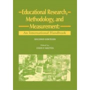 Educational Research, Methodology and Measurement by J. P. Keeves