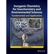 Inorganic Chemistry for Geochemistry and Environmental Sciences by George W. Luther
