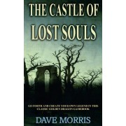 The Castle of Lost Souls by Dave Morris