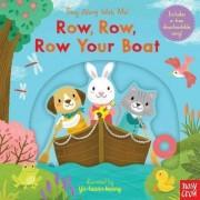 Row, Row, Row Your Boat by Nosy Crow