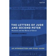 The Letters of Jude and Second Peter: An Introduction and Study Guide: Paranoia and the Slaves of Christ