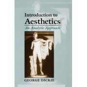 Introduction to Aesthetics by George Dickie
