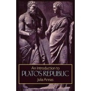 An Introduction to Plato's Republic by Julia Annas