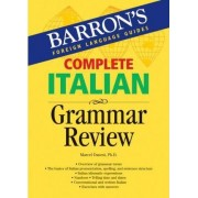 Complete Italian Grammar Review by M. Danesi