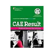 A course for the Cambridge English Advanced exam. CAE Result. Workbook Resource Pack with Key