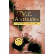 Semillas del ayer / Seeds of Yesterday by V. C. Andrews