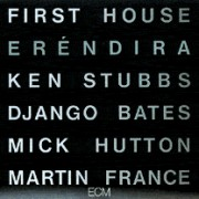 Viniluri - ECM Records - First House: Erendira