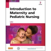 Introduction to Maternity and Pediatric Nursing by Gloria Leifer