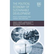 The Political Economy of Sustainable Development by Timothy Cadman