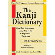 The Kanji Dictionary by Mark Spahn
