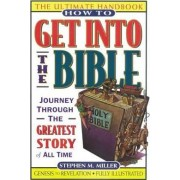 How to Get into the Bible by Miller