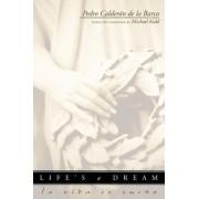 Life's a Dream (La Vida es Sueno) by Pedro Calderon de la Barca