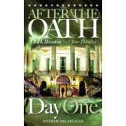 After the Oath: Day One