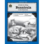 A Guide for Using Bunnicula in the Classroom by Amy Shore