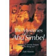 The Mysteries of Abu Simbel by Zahi A. Hawass