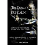 The Dance of Kundalini by David Rivers